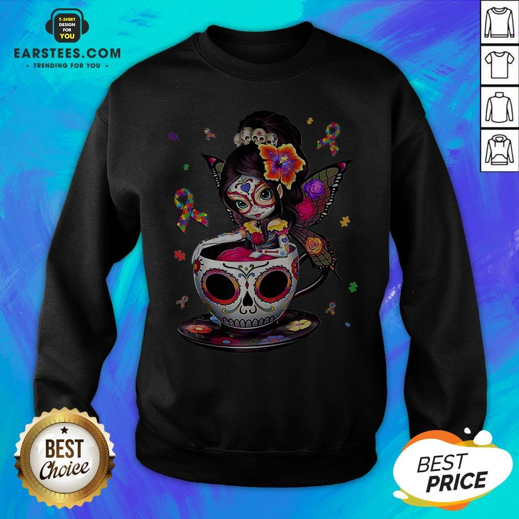 Pretty Sugar Skull Fairy Figurine It's OK To Be Different Autism Awareness Sweatshirt - Design By Earstees.com