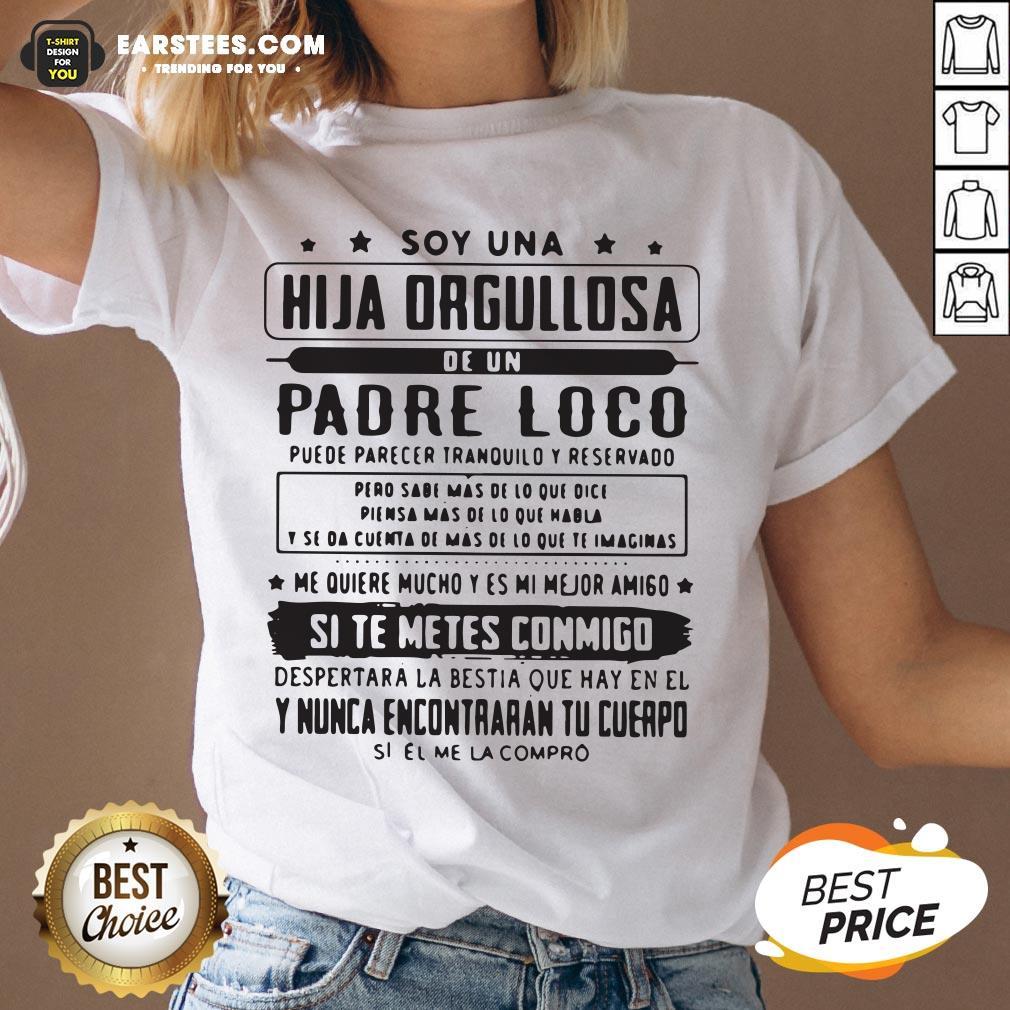 Top Soy Una Hija Orgullosa De Un Padre Loco V-neck - Design By Earstees.com