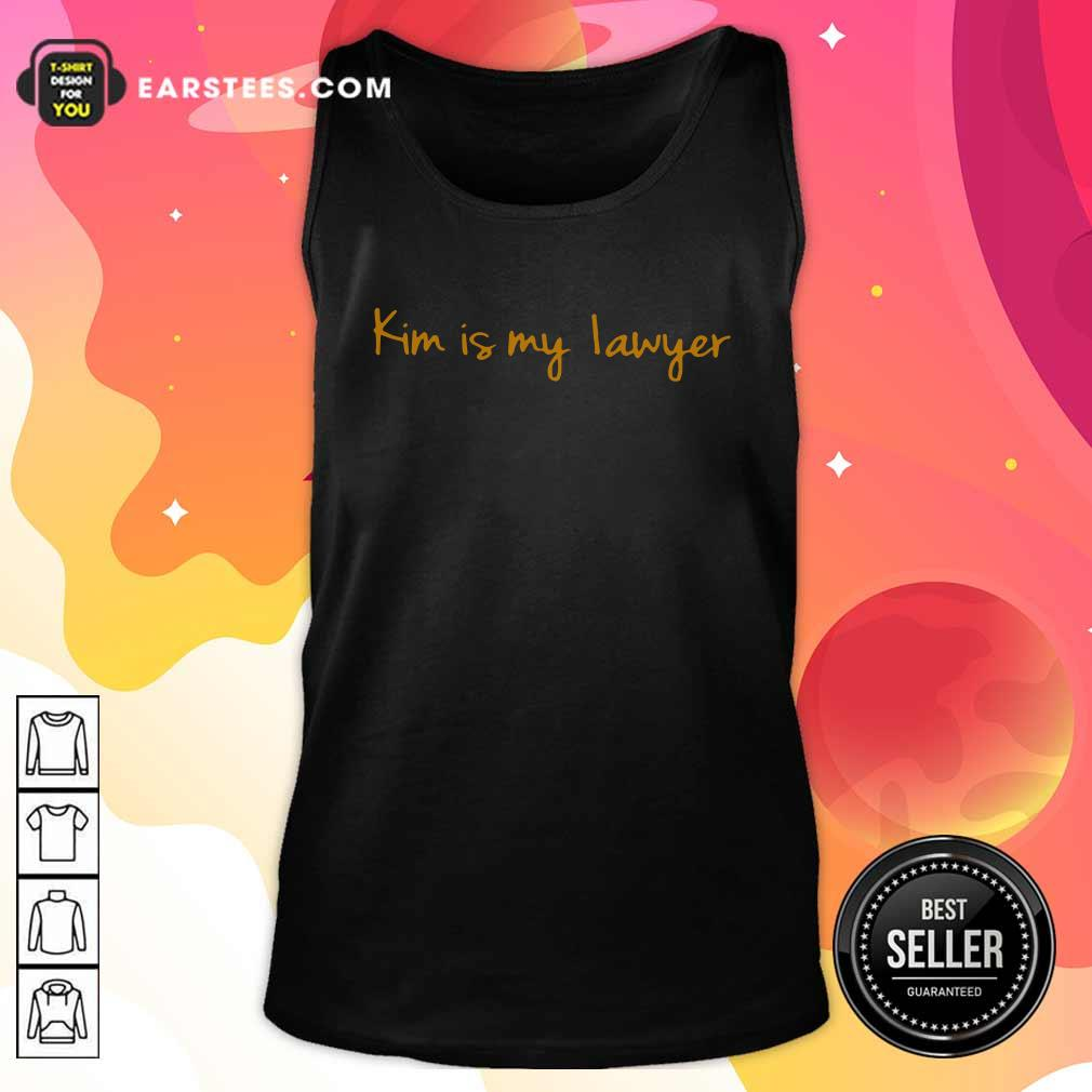 Kim Is My Lawyer Tank Top - Design By Earstees.com