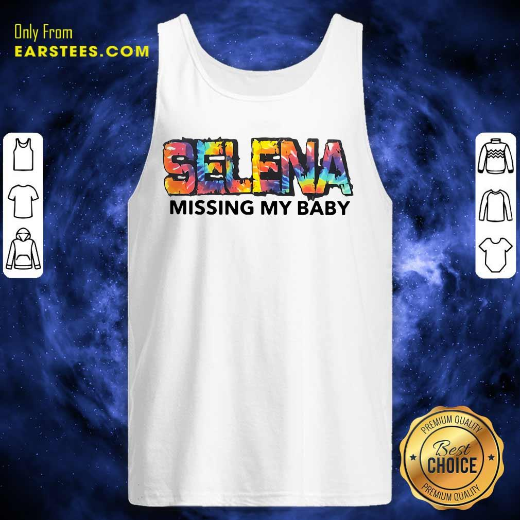 Selena Missing My Baby Tank Top - Design By Earstees.com