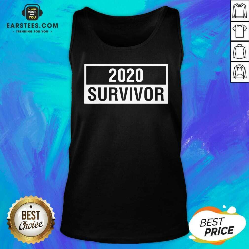 Hot 2020 Survivor Tank Top - Design By Earstees.com