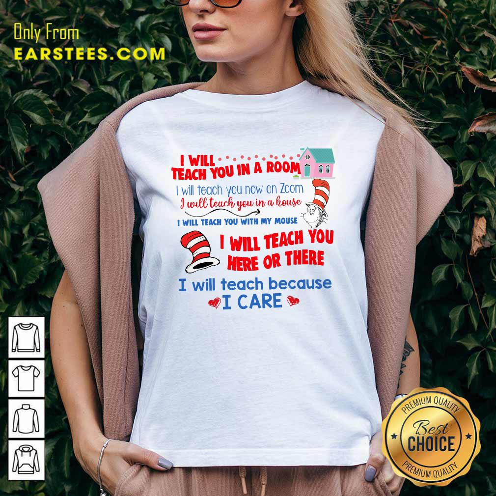 Dr.Seuss I Will Teach You In A Room I Will Teach You Now On Zoom V-neck - Design By Earstees.com