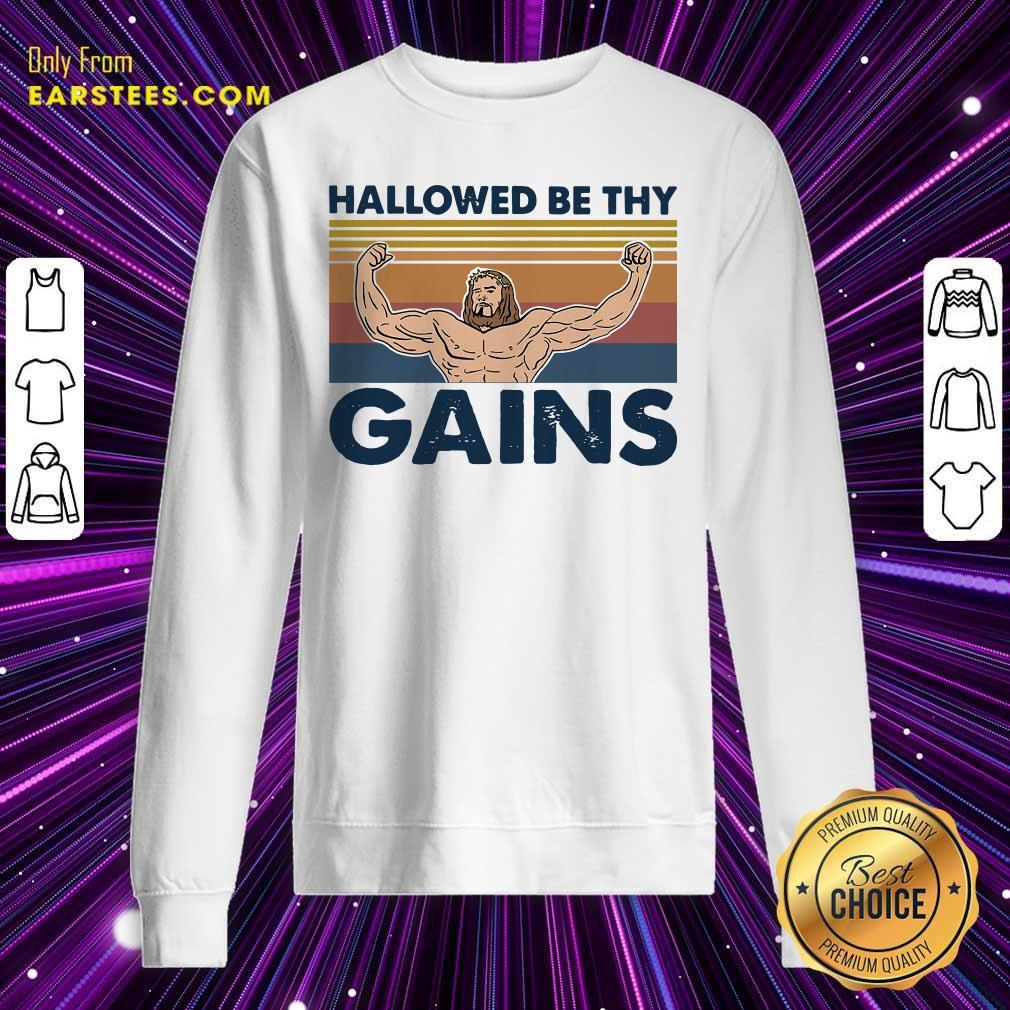 Jesus Hallowed Be Thy Gains Vintage Sweatshirt - Design By Earstees.com
