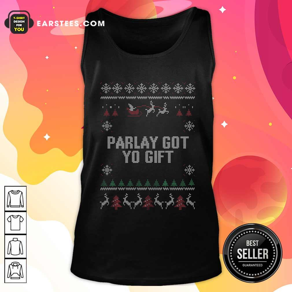 Parlet Got Yo Gift Ugly Christmas Tank Top - Design By Earstees.com