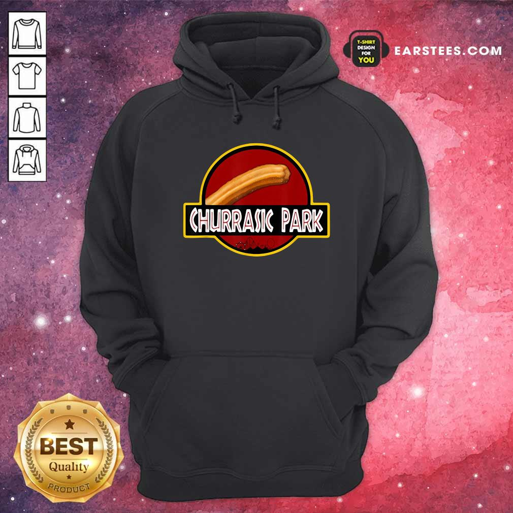 Churrasic Park Monster Churro Funny Mexican Hoodie - Design By Earstees.com