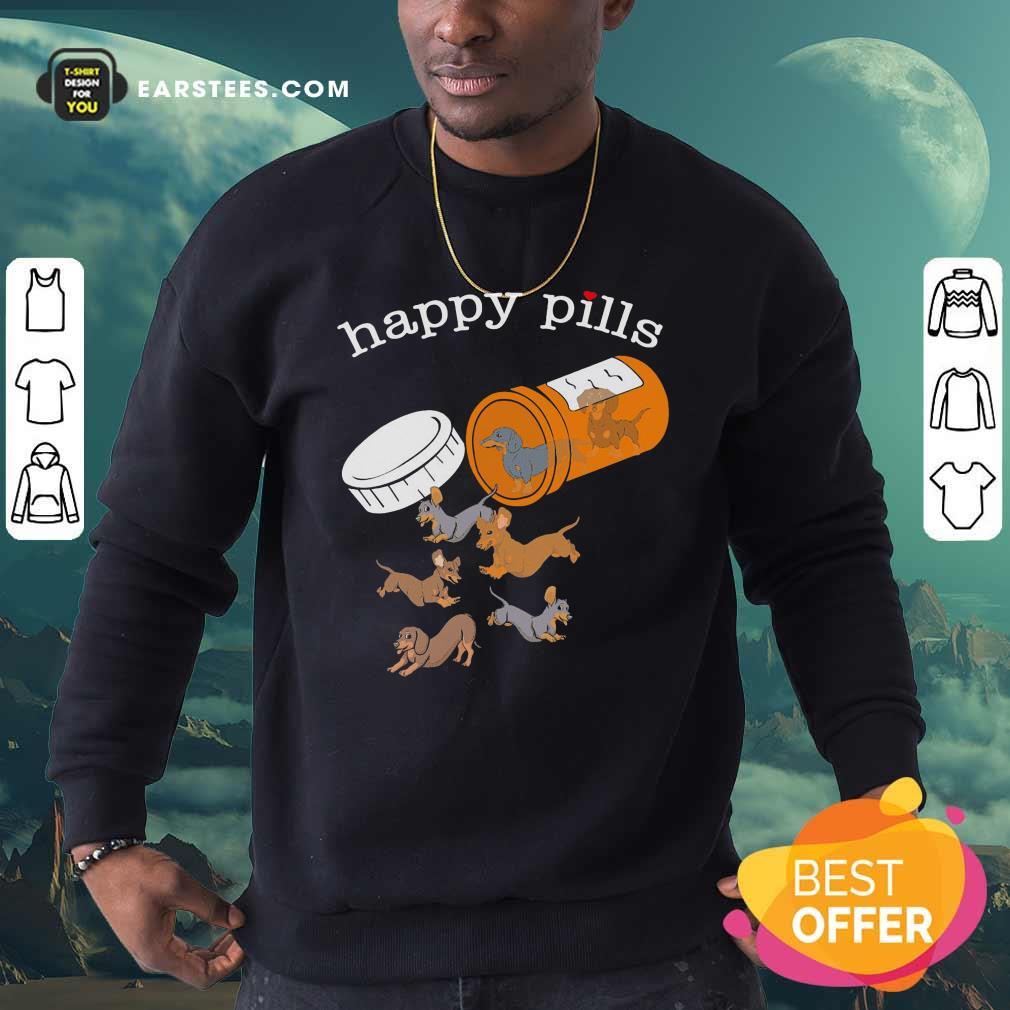 Dachshund Happy Pills Sweatshirt - Design By Earstees.com