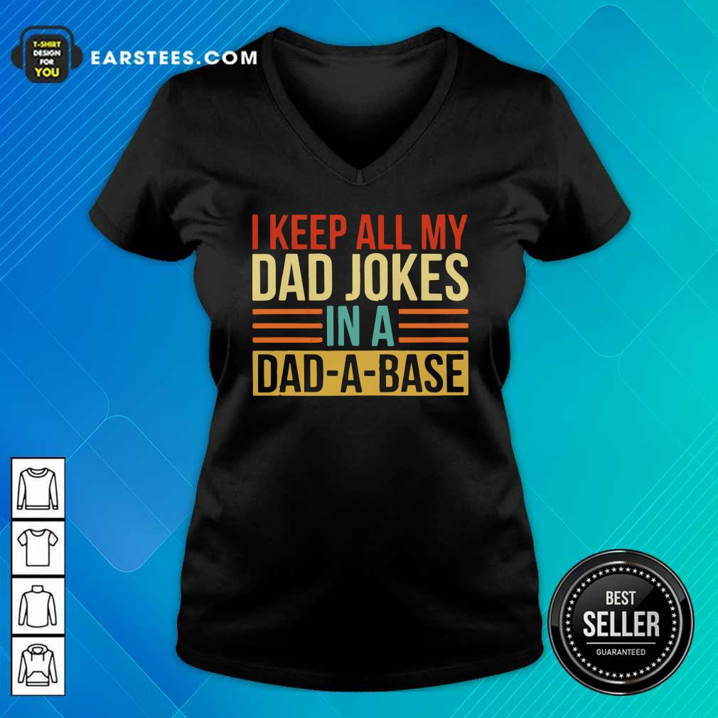 I Keep All My Dad Jokes In A Dad-a-base Vintage V-neck - Design By Earstees.com