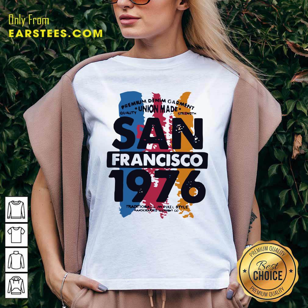 Union Made San Francisco 1076 V-neck - Design By Earstees.com
