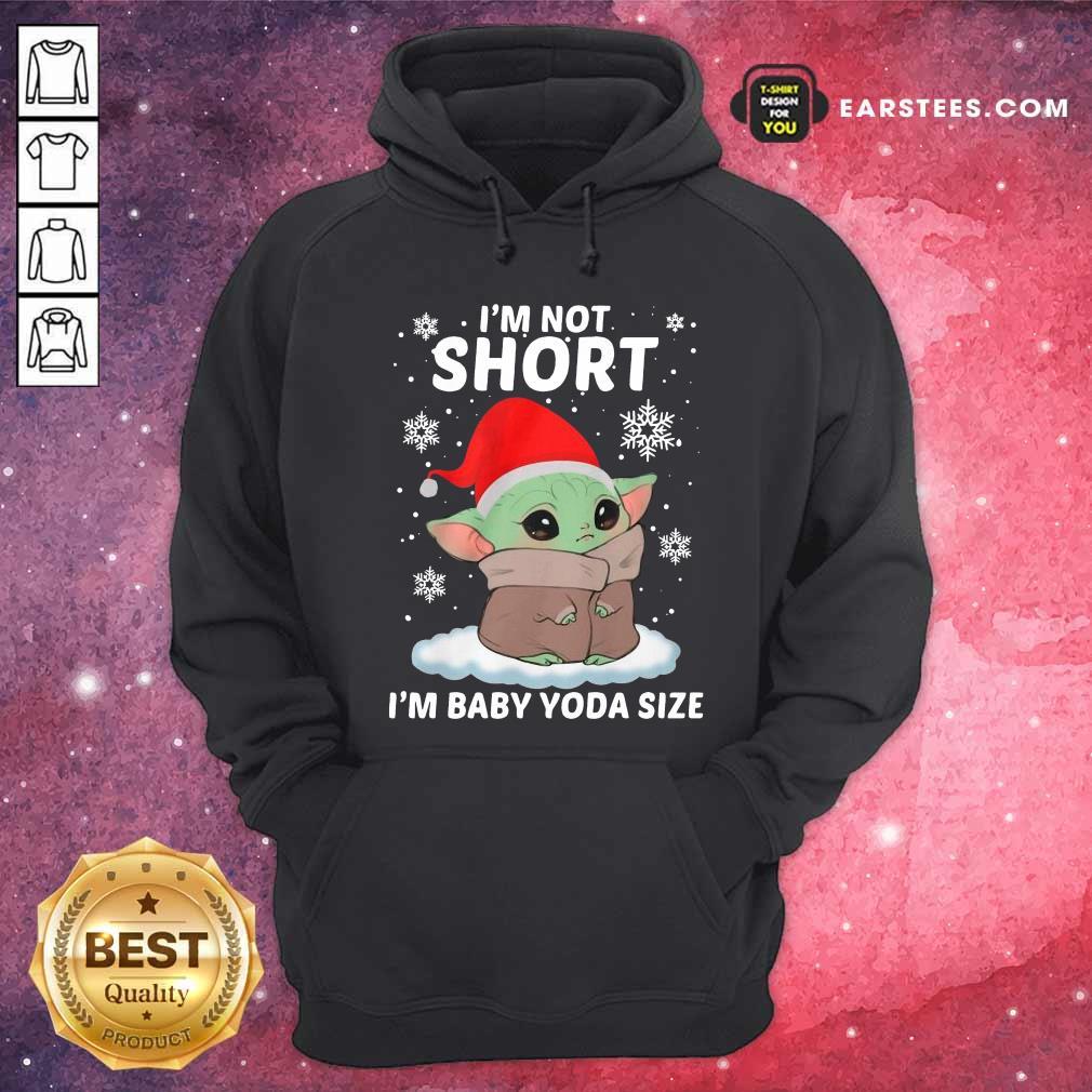 Baby Yoda Santa I'm Not Short I'm Baby Yoda Size Merry Christmas Hoodie - Design By Earstees.com