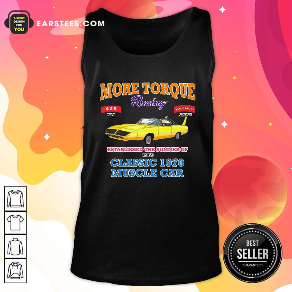 Classic Muscle Car Torque Garage Hot Rod Tank Top - Design By Earstees.com