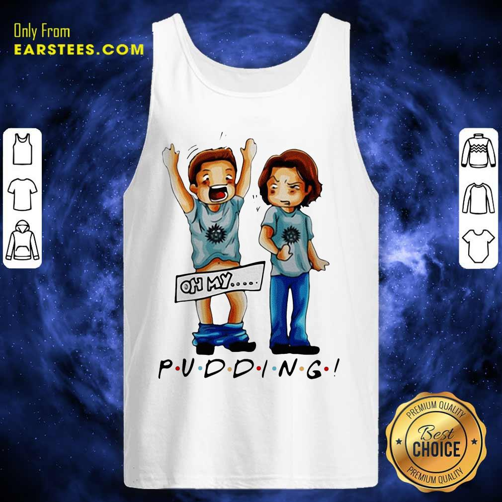 Supernatural Pudding Oh My Tank Top - Design By Earstees.com