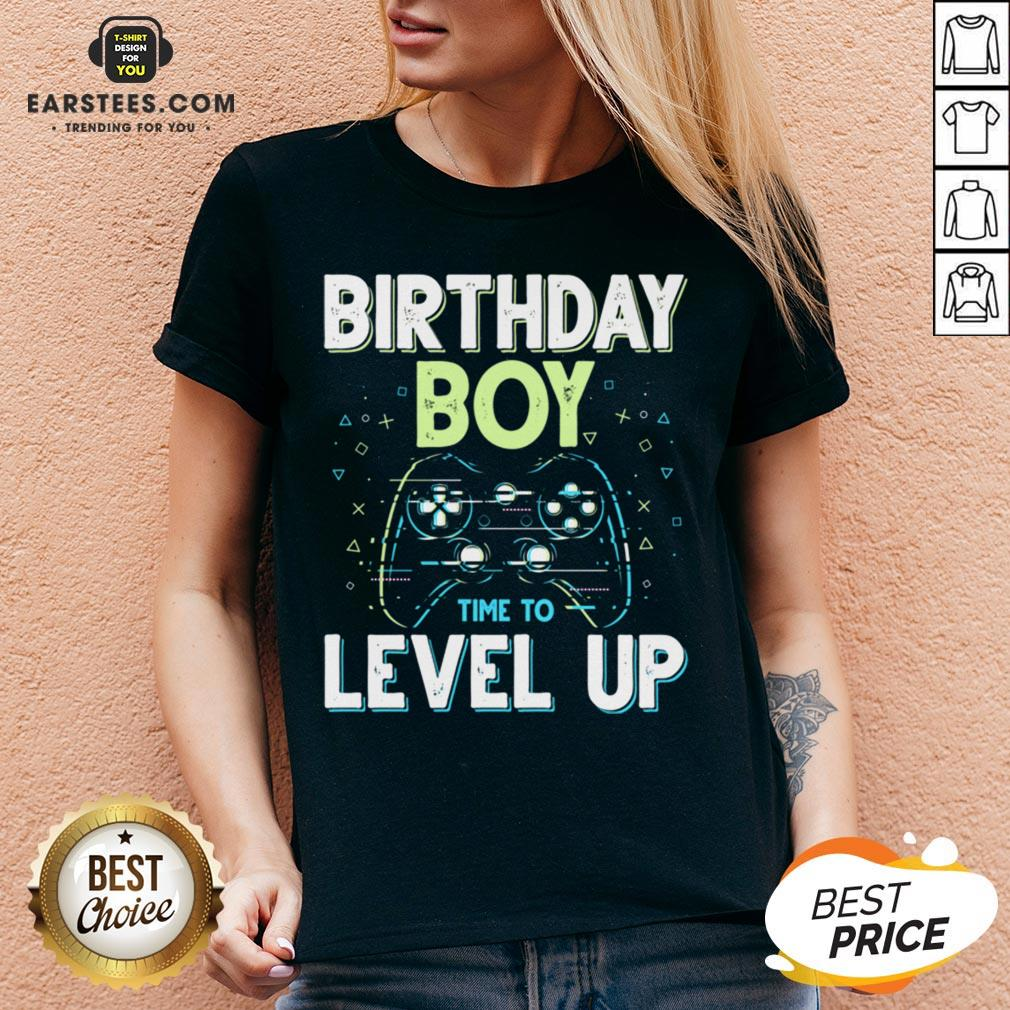 Pretty Birthday Boy Time To Level Up Video Game Birthday Boys Shirt - Design By Earstees.com