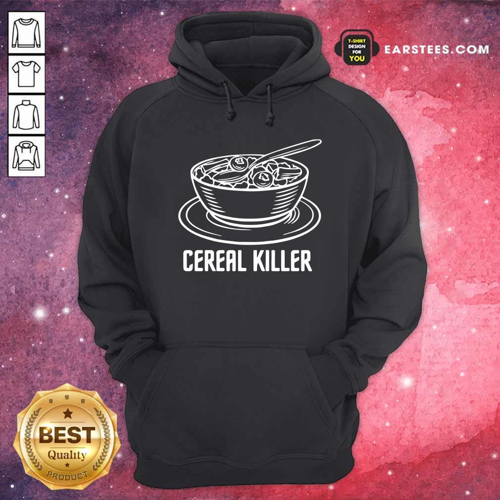 Cereal Killer Hoodie - Design By Earstees.com
