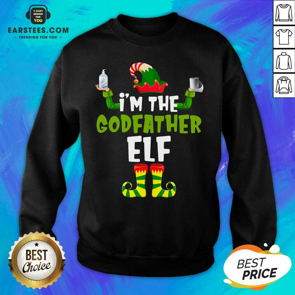 Top Im The Godfather Elf Quarantine Matching Christmas Sweatshirt - Design By Earstees.com