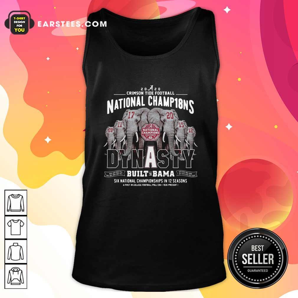 Alabama Crimson Tide Dynasty Built Bama Six National Championship In 12 Season Tank Top- Design By Earstees.com