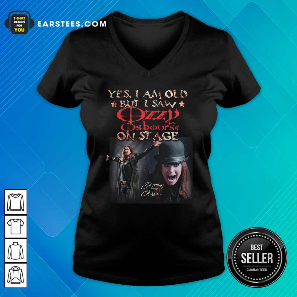 Yes I Am Old But I Saw Ozzy Osbourne On Stage Signature V-neck- Design By Earstees.com