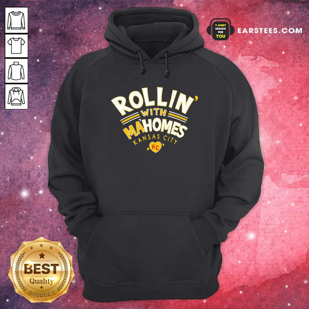 Rollin With Mahomes Kansas City Hoodie- Design By Earstees.com
