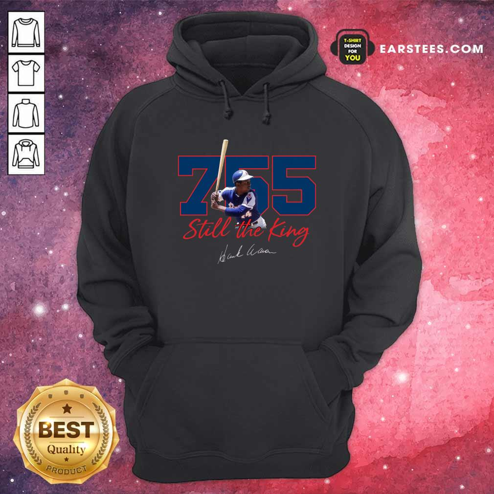 Corked Bat 755 Still The King Signature 2021 Hoodie- Design By Earstees.com