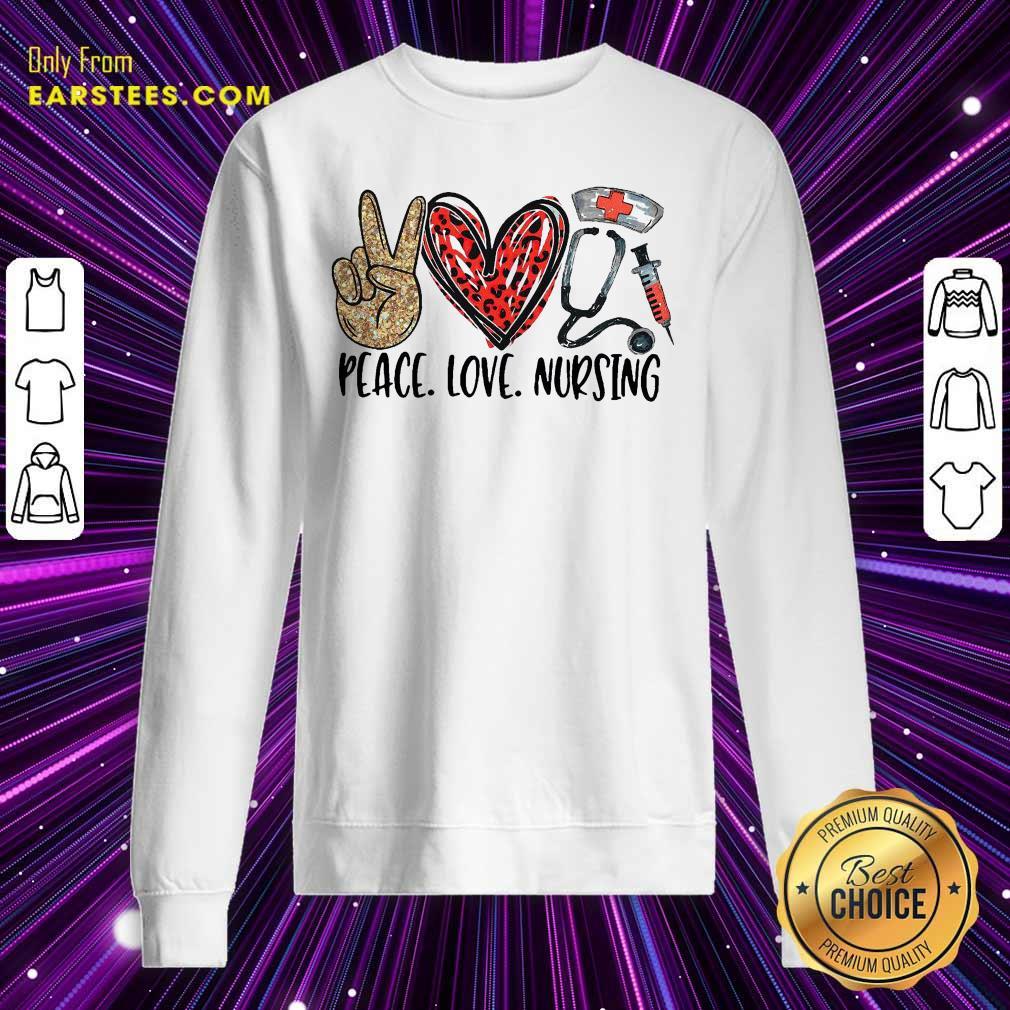 Diamond Peace Love And Nursing 2021 Sweatshirt- Design By Earstees.com