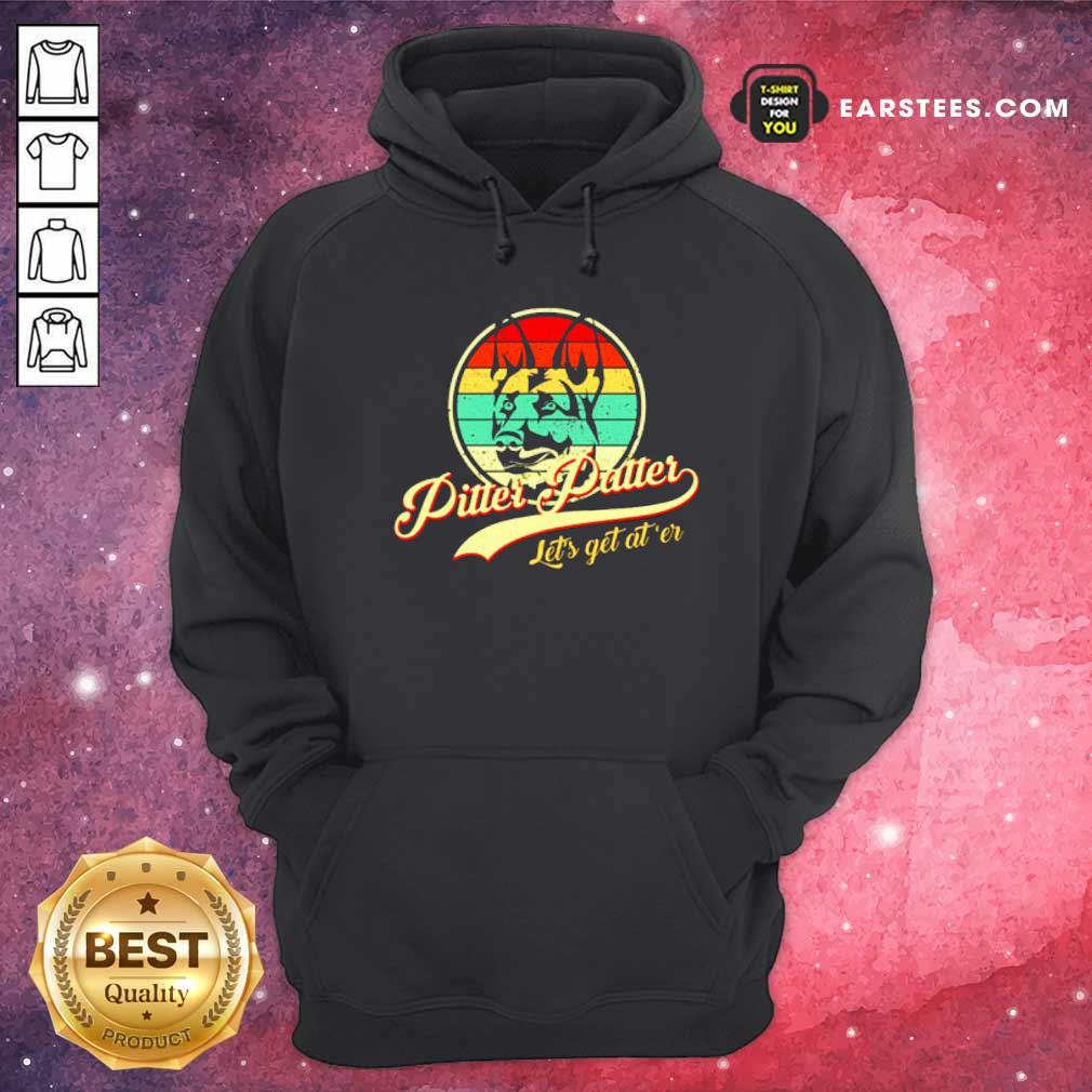 Pitter Patter Lets Get Ater Vintage Hoodie- Design By Earstees.com