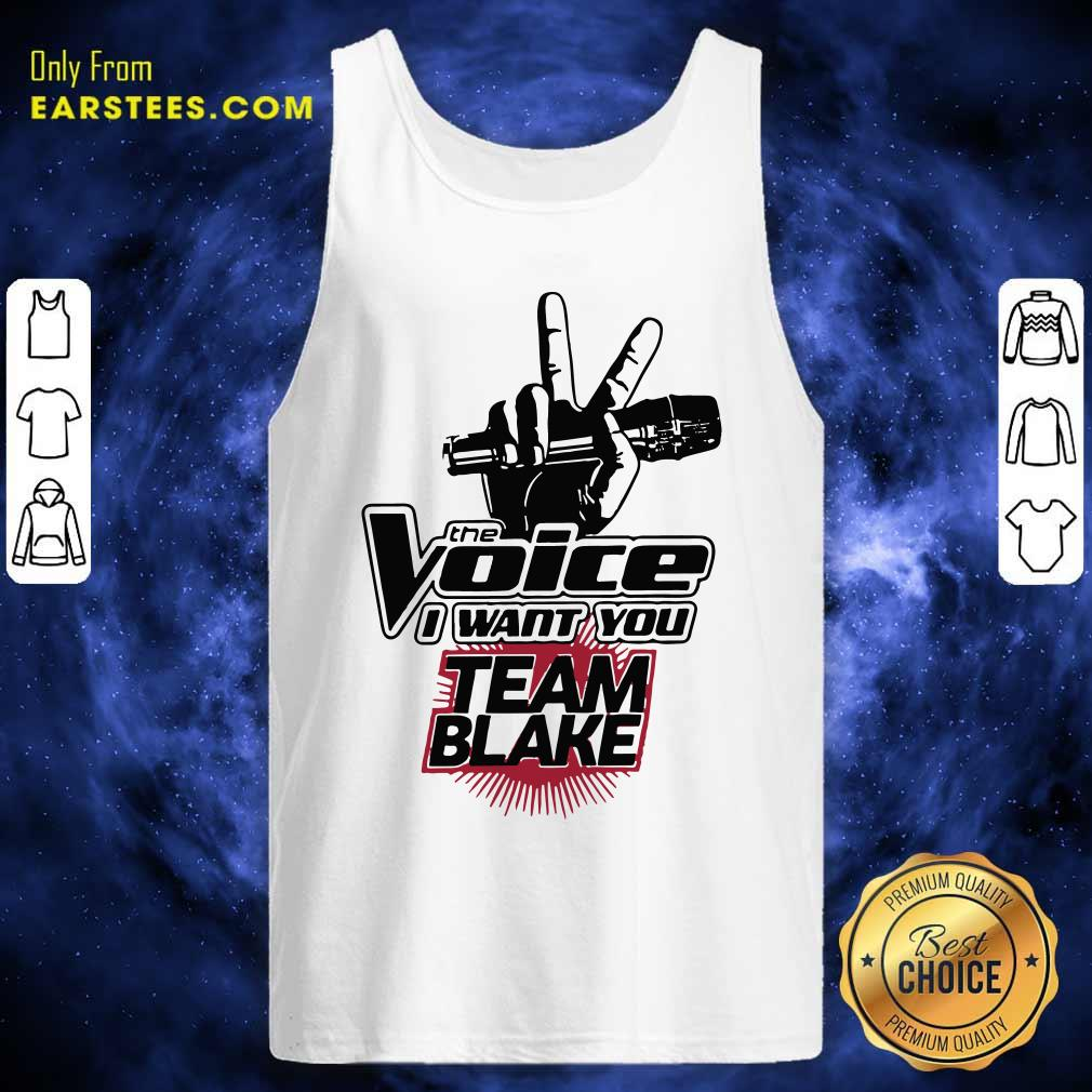 The Voice I Want You Team Blake 2021 Tank Top- Design By Earstees.com
