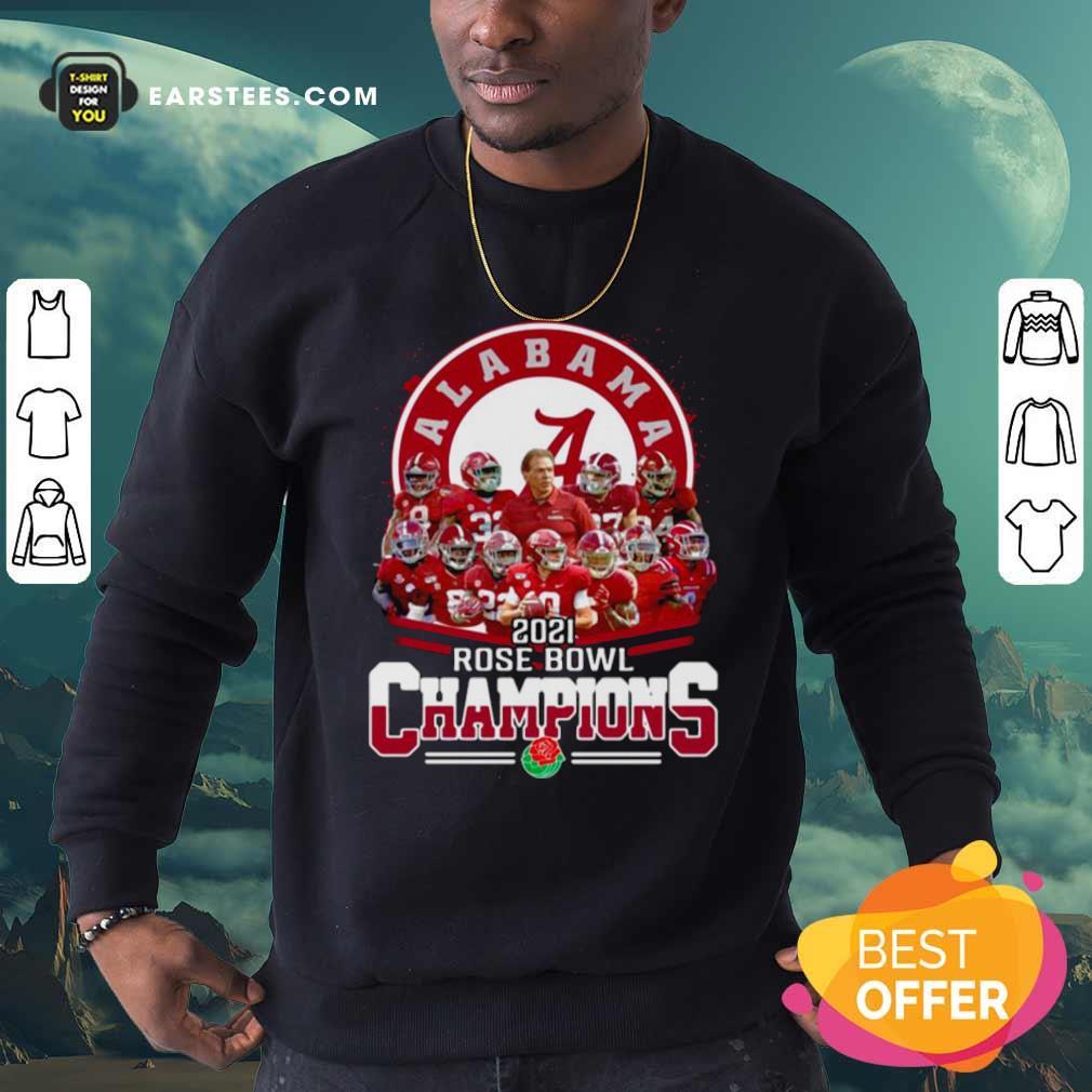 Alabama Crimson Tide 2021 Rose Bowl Champions Sweatshirt- Design By Earstees.com