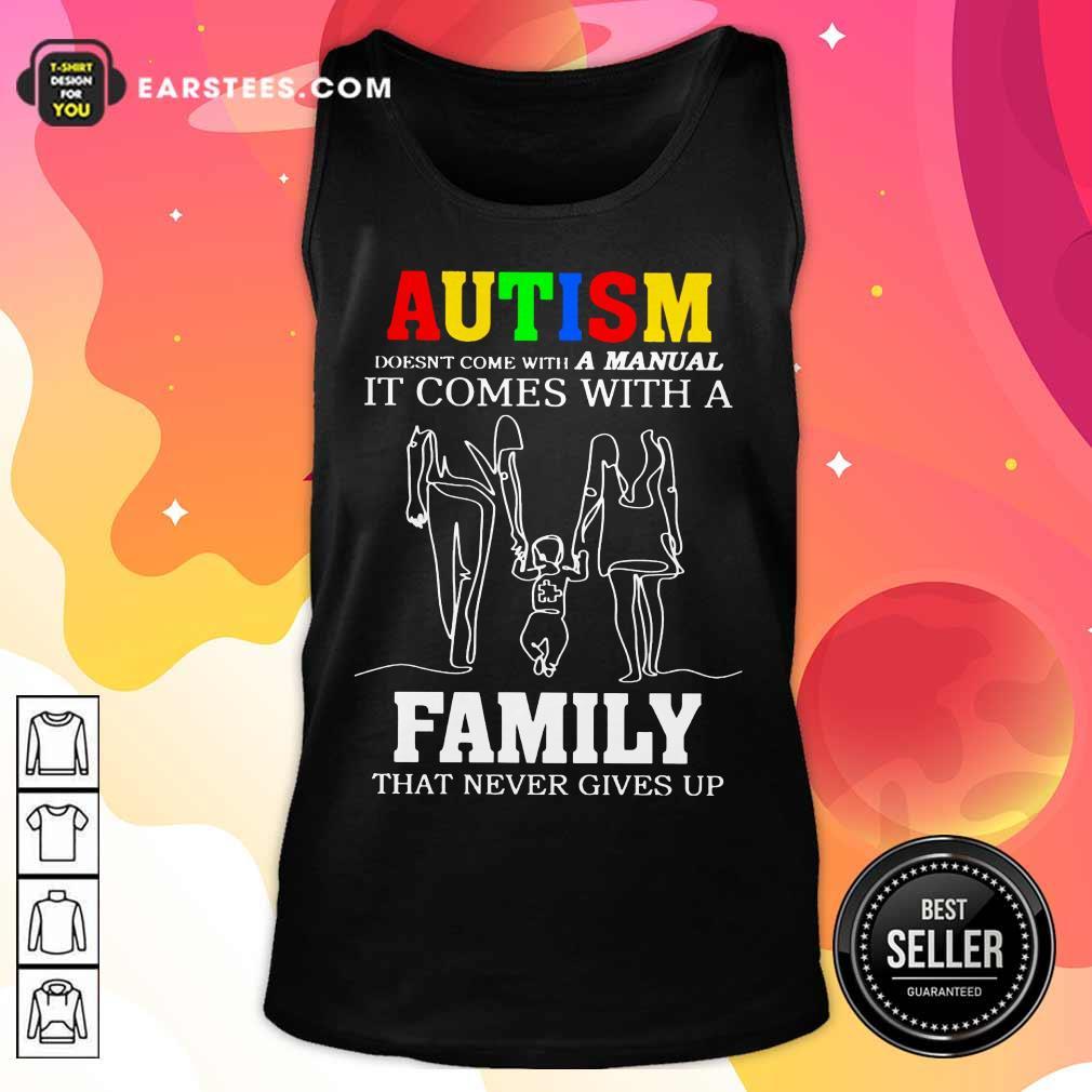 Fantastic Autism A Manual Family Tank Top