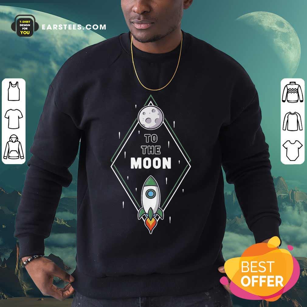 Fantastic To The Moon Wall Street Bet 2 Sweatshirt