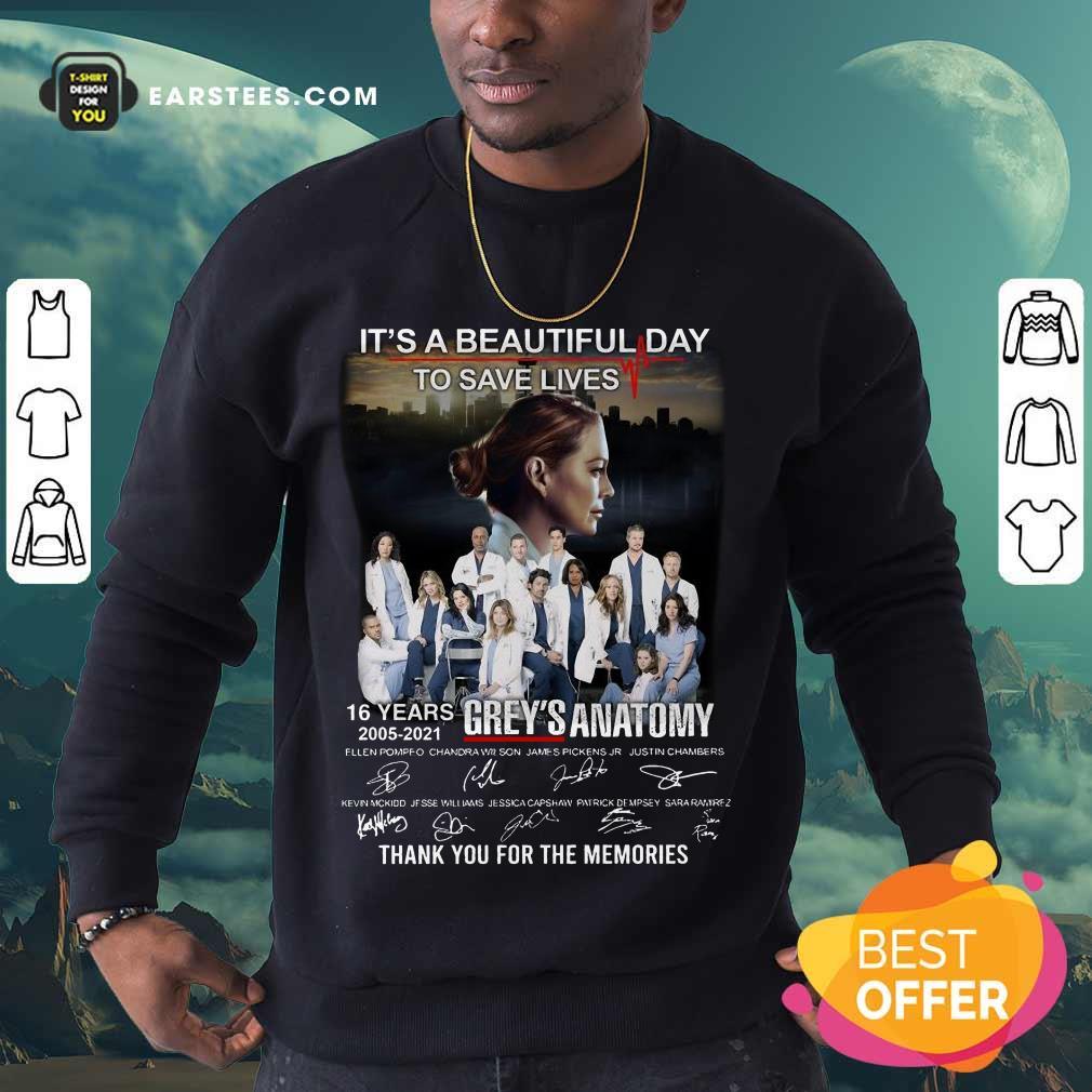 Funny Greys Anatomy Its A Beautiful 5 Sweatshirt
