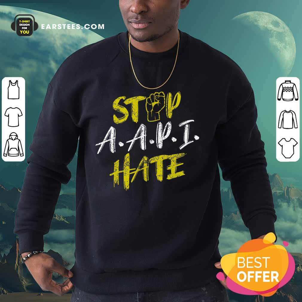 Funny Stop A.A.P.I Hate Hand Relaxed Sweatshirt