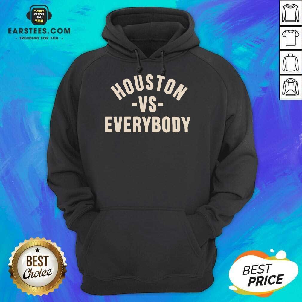 Good Houston Vs Everybody 2021 Relaxed Hoodie