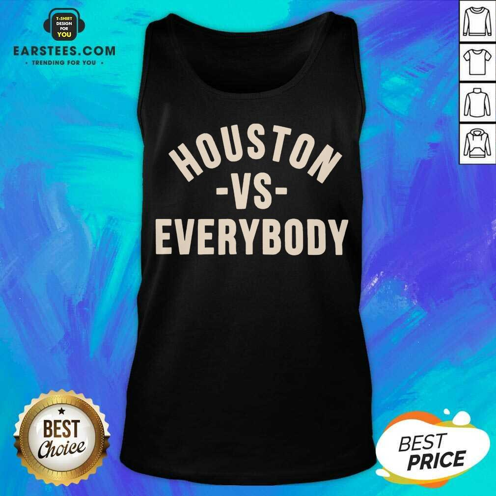 Good Houston Vs Everybody 2021 Relaxed Tank Top