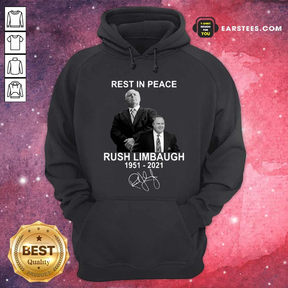 Rest In Peace Rush Limbaugh 1951 2021 Signature Hoodie- Design By Earstees.com