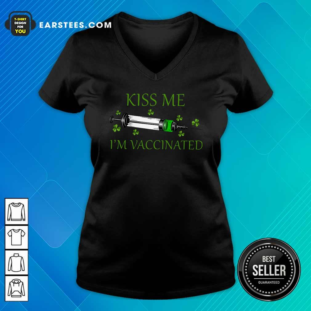 St Patricks Day Kiss Me Im Vaccinated V-neck- Design By Earstees.com