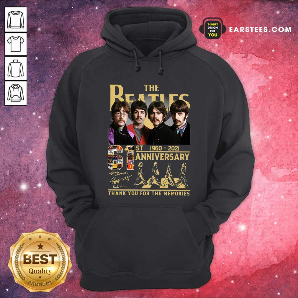 The Beatles 61st 1960 2021 Anniversary Thank You For The Memories Signatures Hoodie- Design By Earstees.com