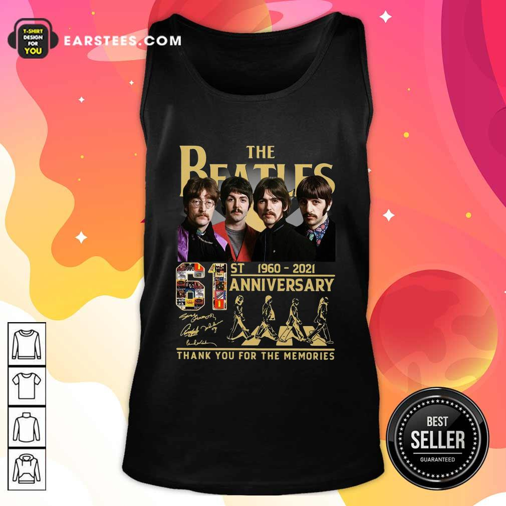 The Beatles 61st 1960 2021 Anniversary Thank You For The Memories Signatures Tank Top- Design By Earstees.com