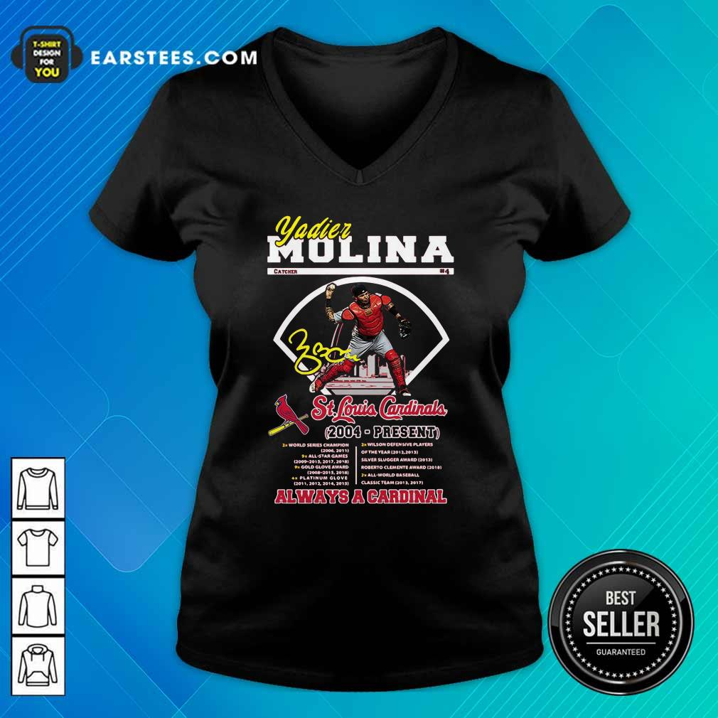 Yadier Molina St Louis Cardinals 2004 Present Always A Cardinal V-neck- Design By Earstees.com