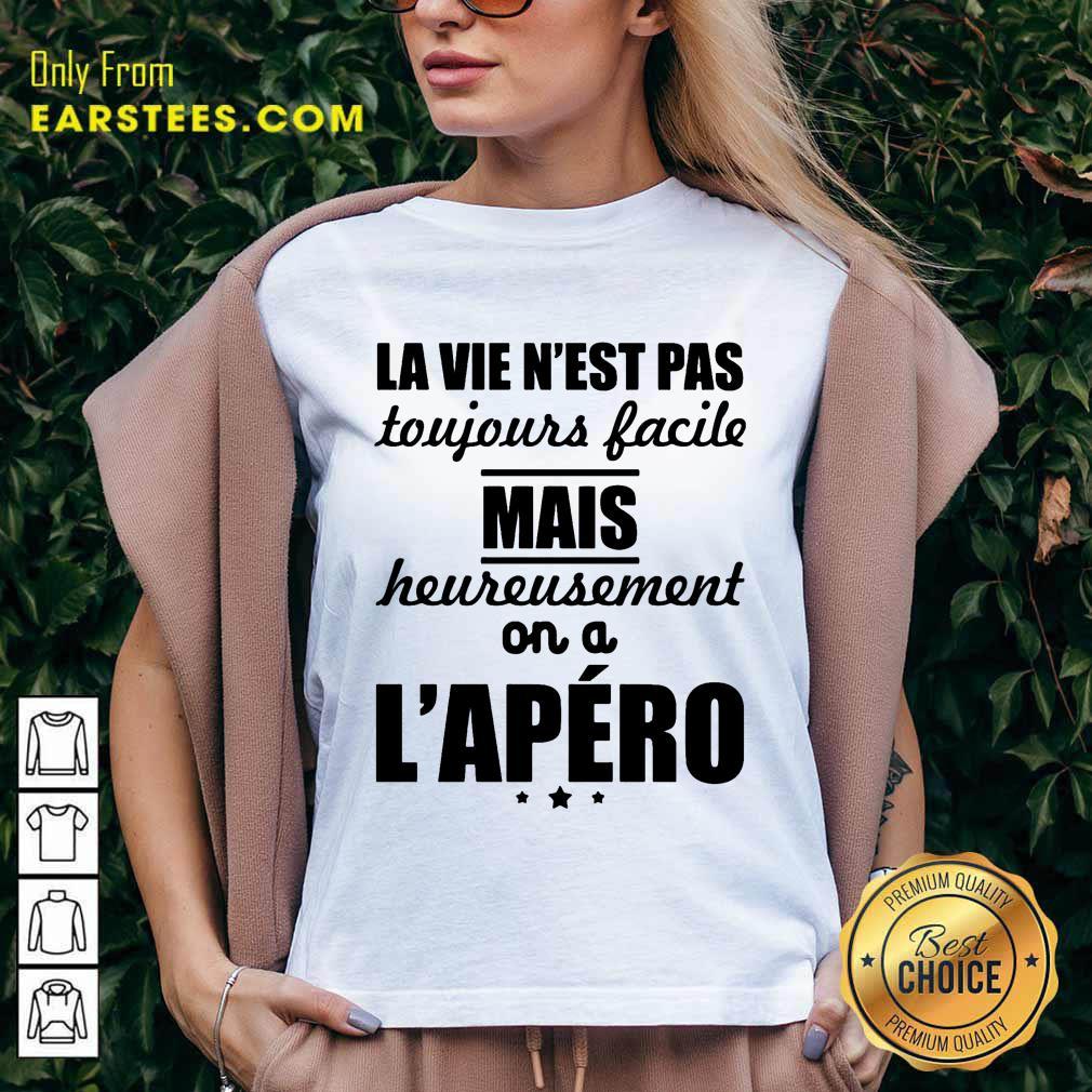 Pretty La Vie N'est Pas Mais L'apéro V-neck