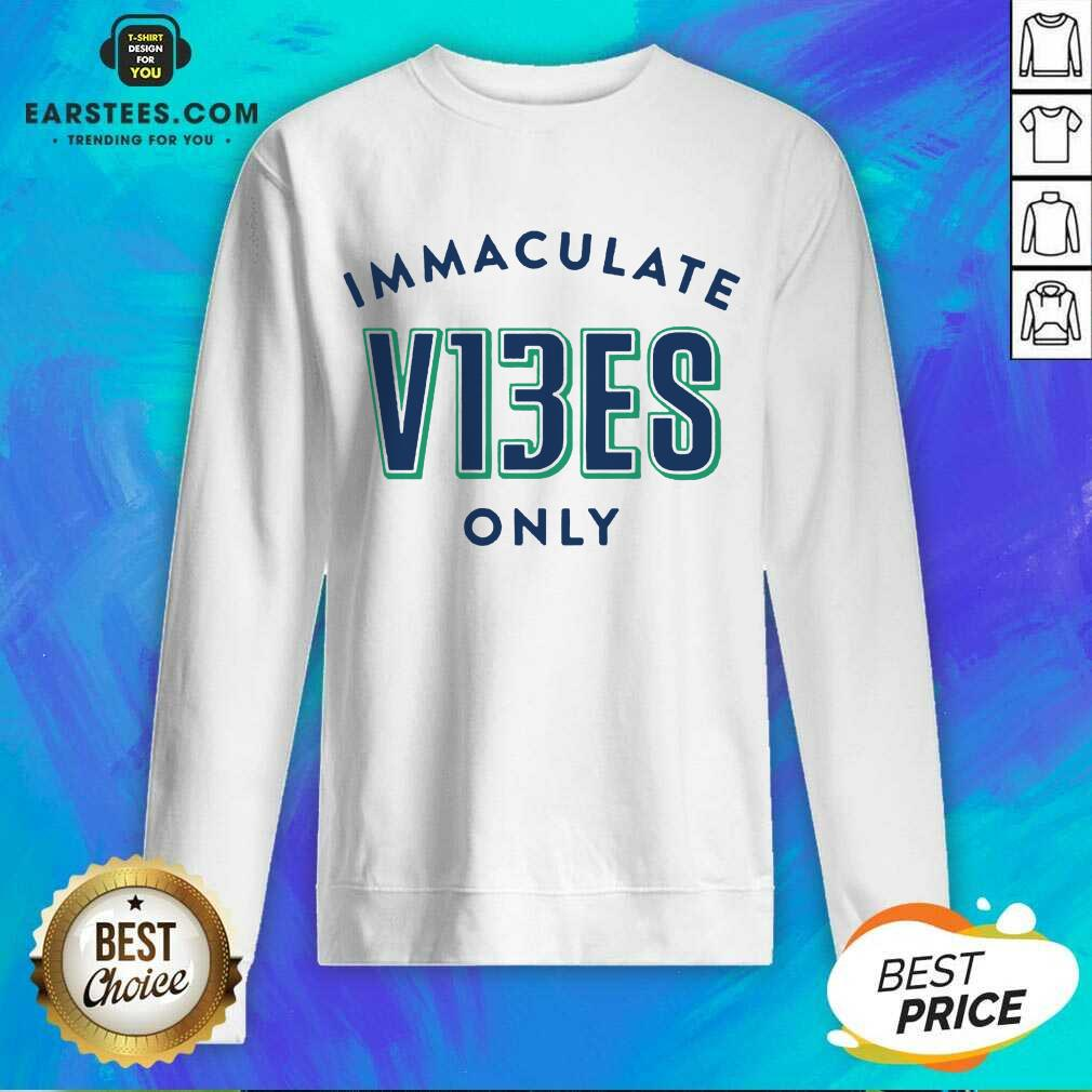 Top Immaculate V13ES Only Ecstatic Sweatshirt