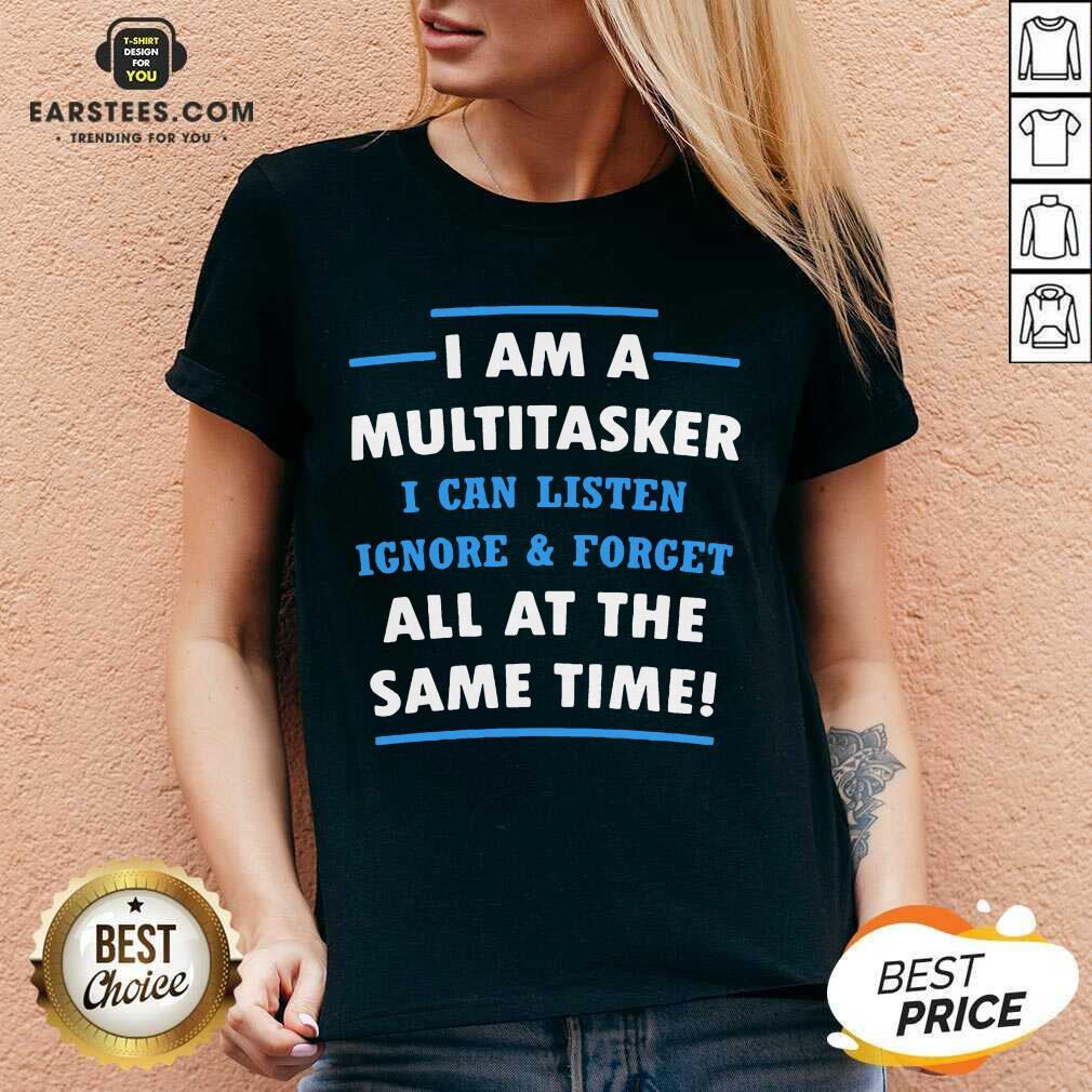Vip Multitasker Same Time Amused 6 V-neck