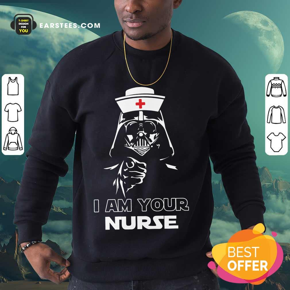 Vip Star Wars I Am Your Nurse Great 007 Sweatshirt