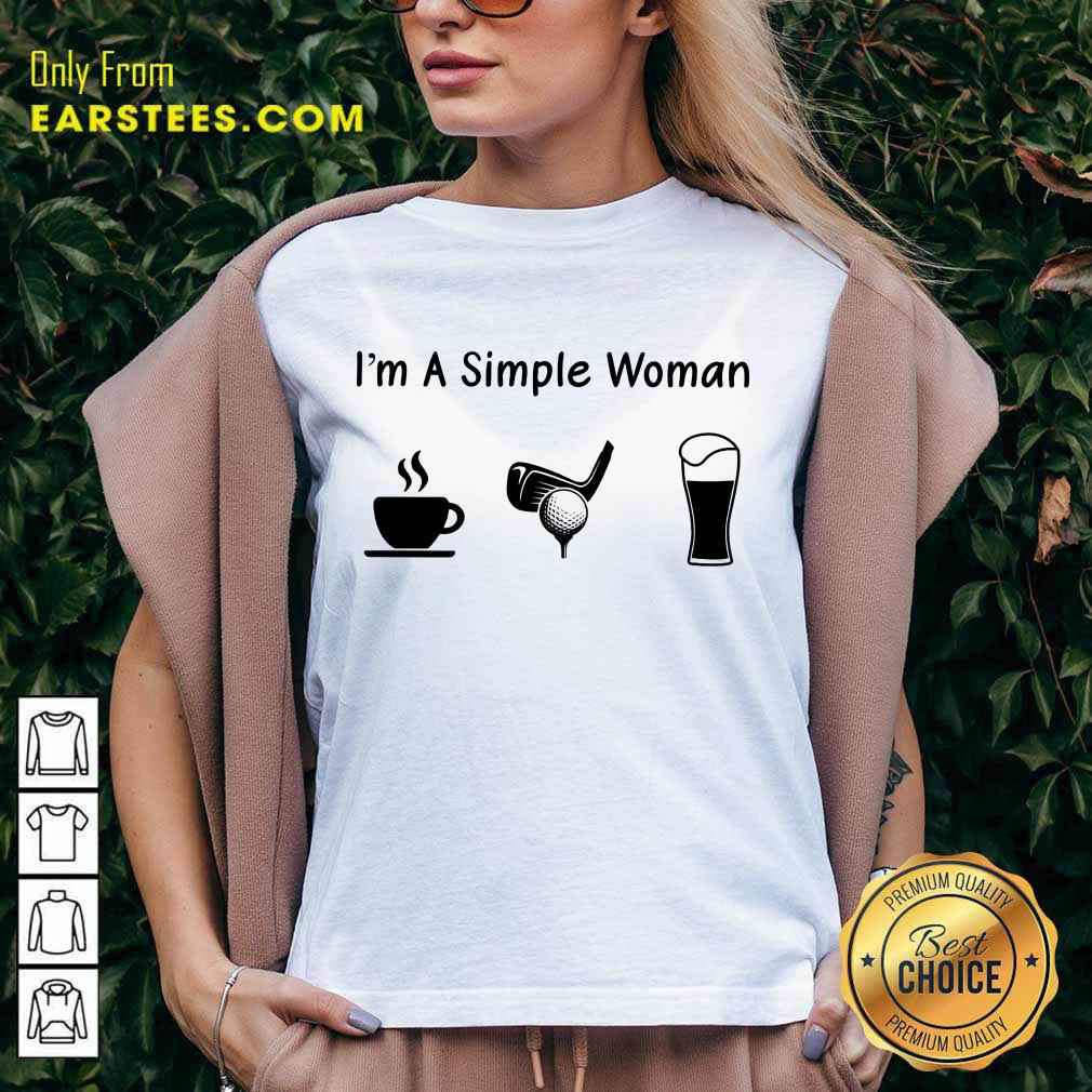 Good I'm A Simple Woman Love Coffee Golf And Beer V-Neck