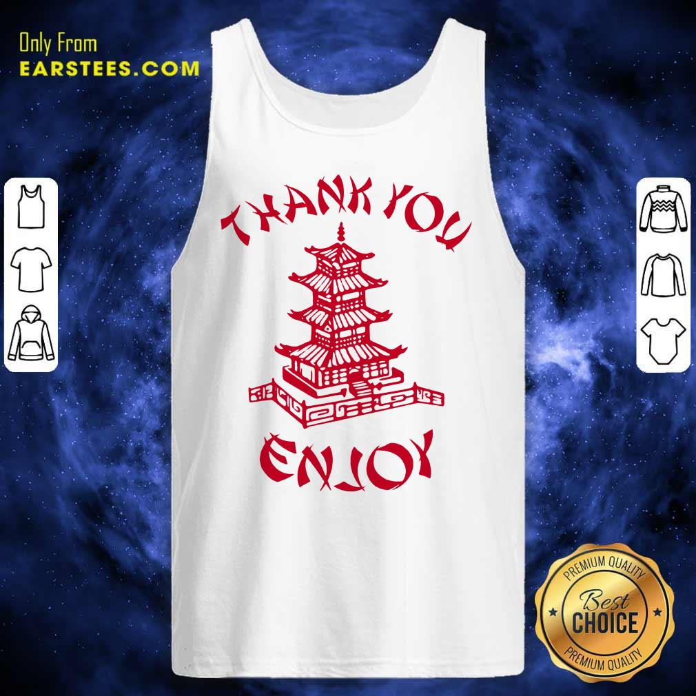 Happy Chinese Food Thank You Enjoy Tank Top