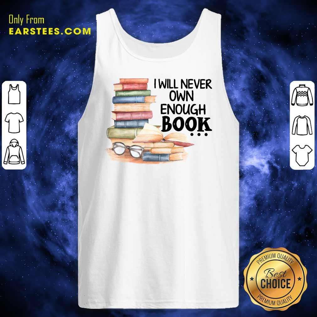 Hot I Will Never Own Enough Book Tank Top