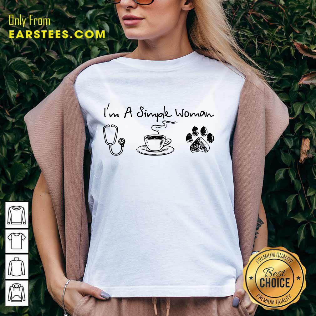I'm A Simple Woman I Like Nurse Coffee And Paw Dog V-Neck