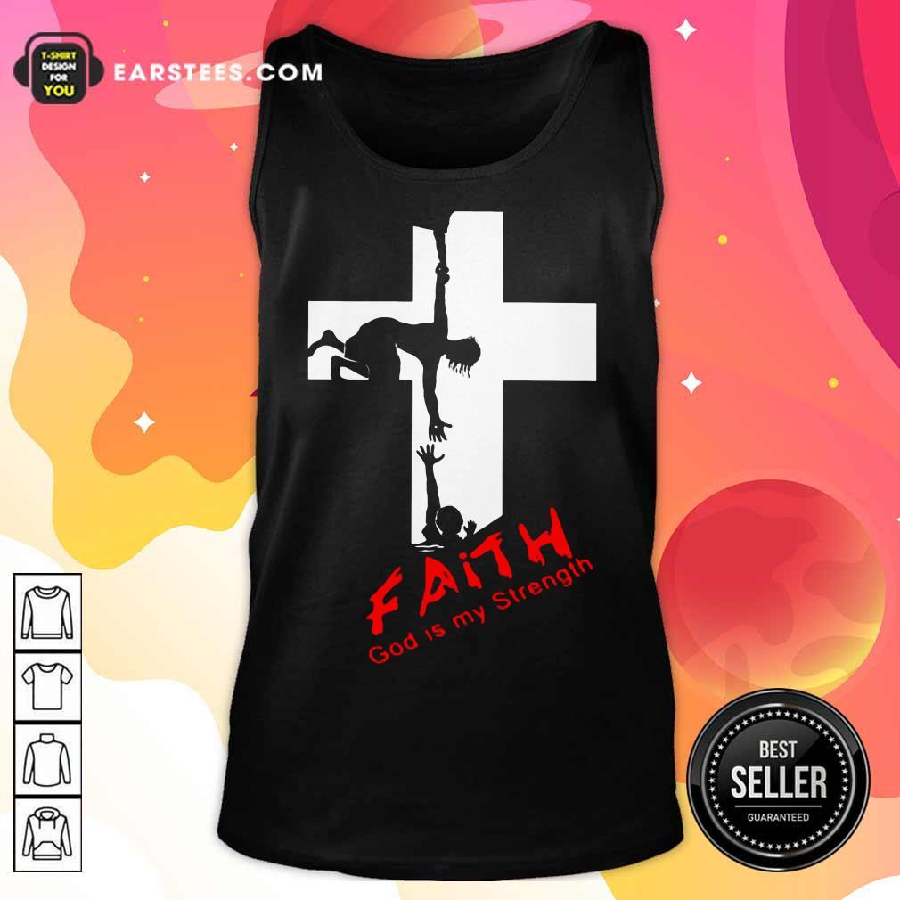 Pretty Faith God Is My Strength Tank Top