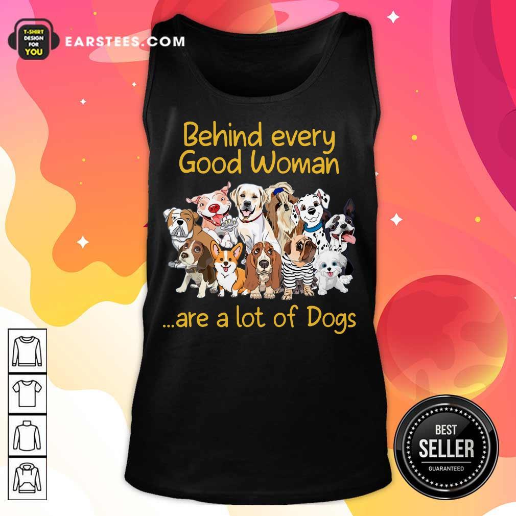 Nice Dog Behind Every Good Woman Tank Top