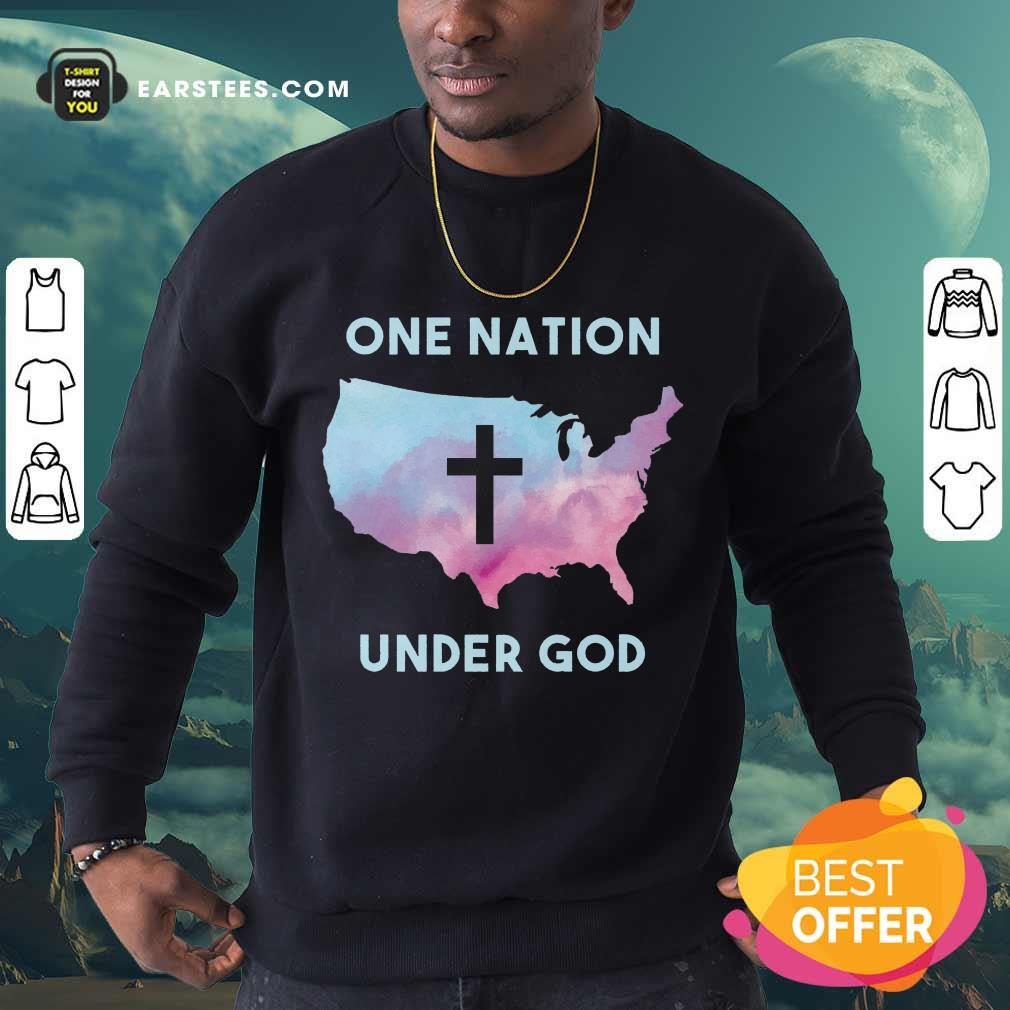 Nice One Nation Under God Sweatshirt