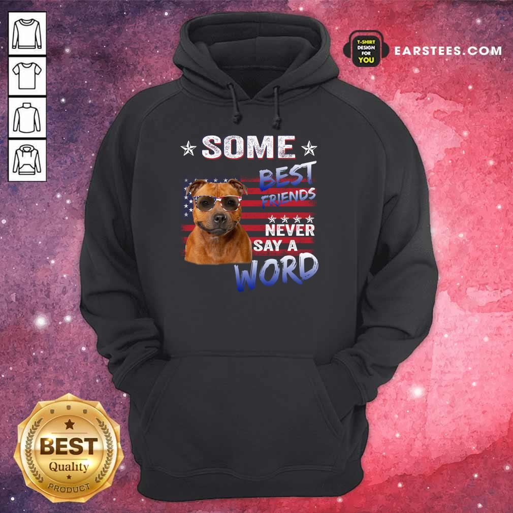 Nice Staffordshire Best Friends Never Say A Word Hoodie