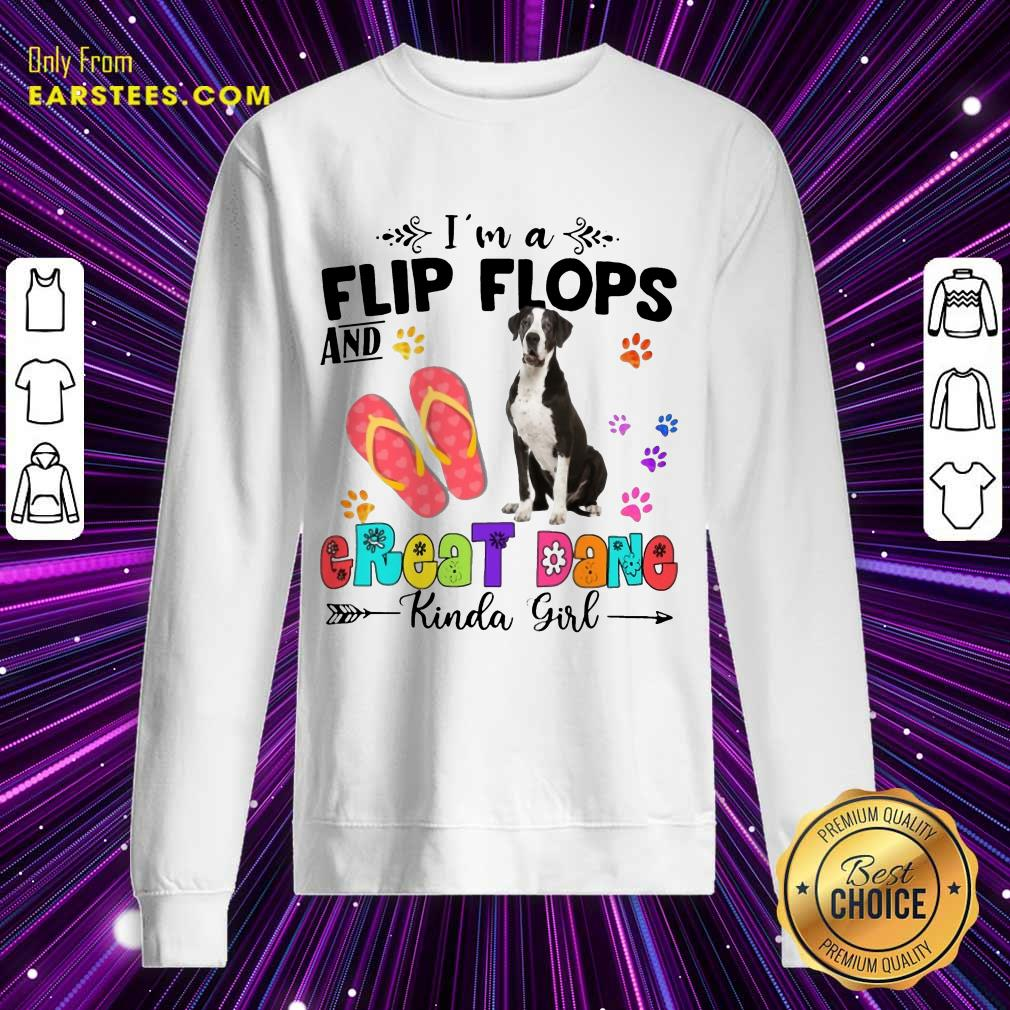 Top Great Dane Kinda Girl Sweatshirt